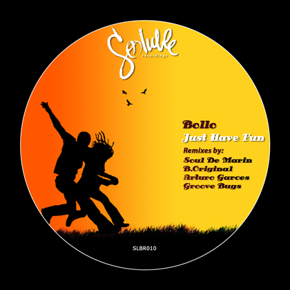 http://www.solublerecordings.com/files/2014/08/Bollo-Just-Have-Fun-art.jpg
