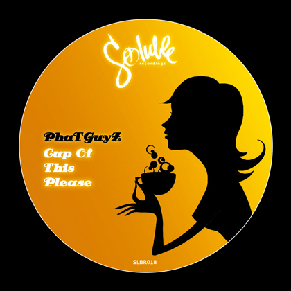 http://www.solublerecordings.com/wp-content/uploads/2014/08/PhaTGuyZ-Cup-Of-This-Please-art.jpg