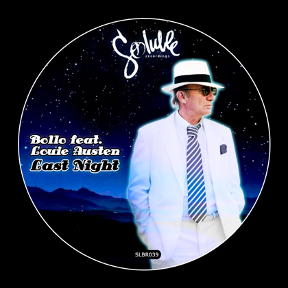 Bollo feat. Louie Austen - Last Night