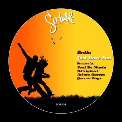 Bollo - Just Have Fun