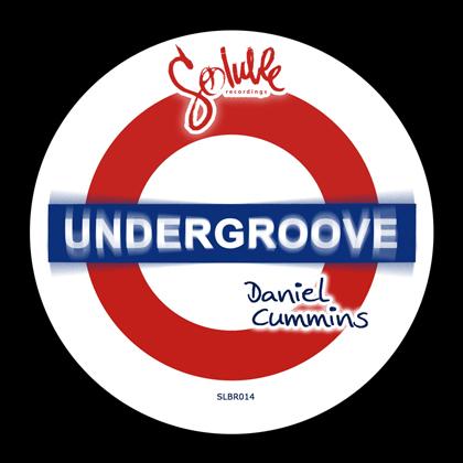 Daniel Cummins - Undergroove