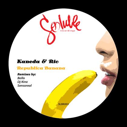 Kaneda & Rio - Republica Banana