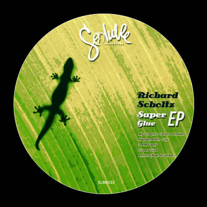 Richard Scholtz - Super Glue EP